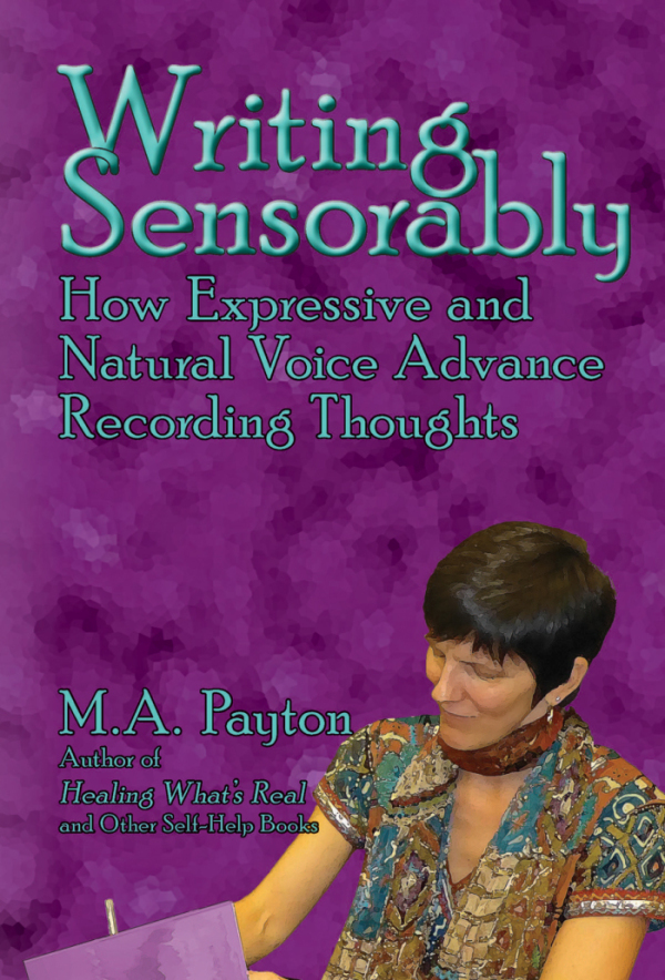 Writing Sensorably: How Expressive and Natural Voice Advance Recording Thoughts